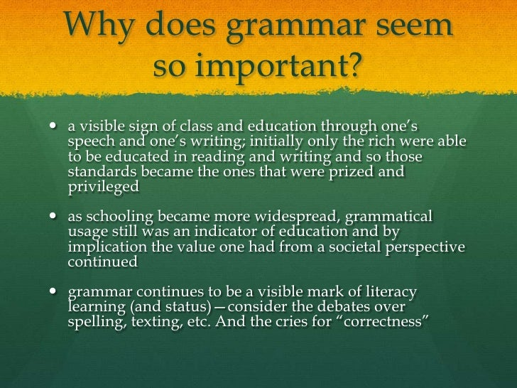 essays and grammar  19 why does grammar
