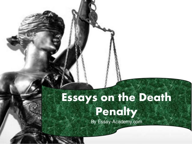 Essay about the death penalty