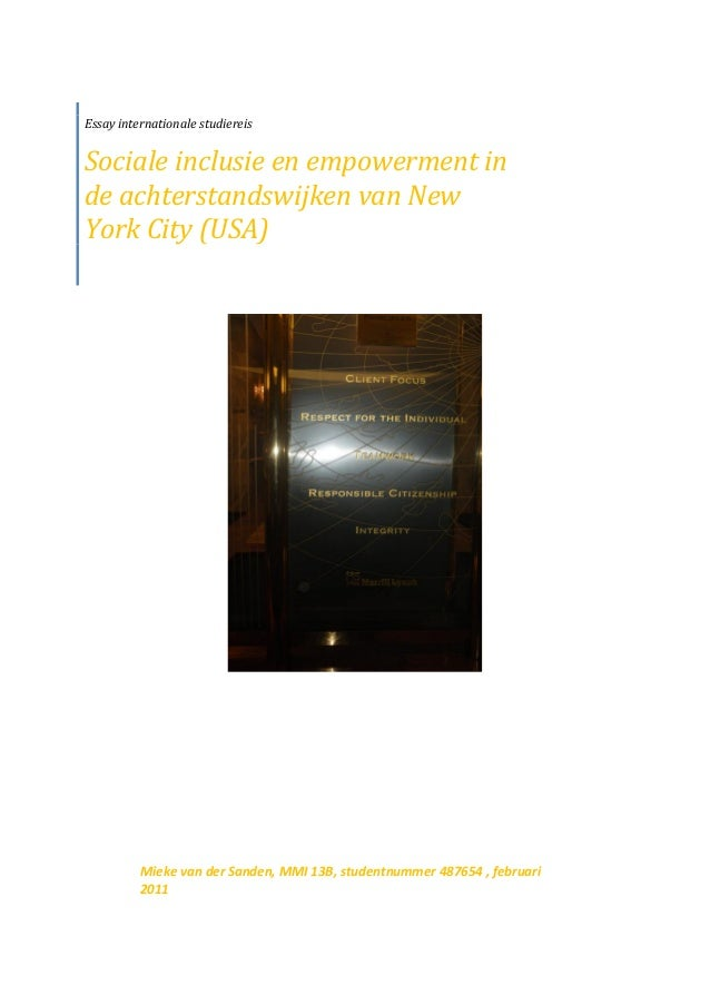 Essay internationale studiereisSociale inclusie en empowerment inde achterstandswijken van NewYork City (USA)Mieke van der...