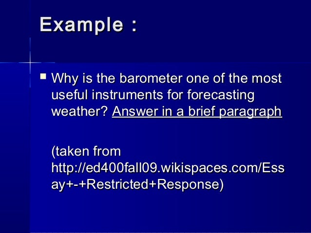 restricted response essay questions 20 examples of good restricted response essay questions dealing with your  literature professor can be difficult, especially when you don't know what he.