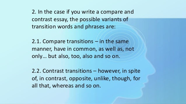 transitions in an essay Proposal and dissertation help 500 words transitions for an essay ready made phd thesis college application essay writing outstanding.