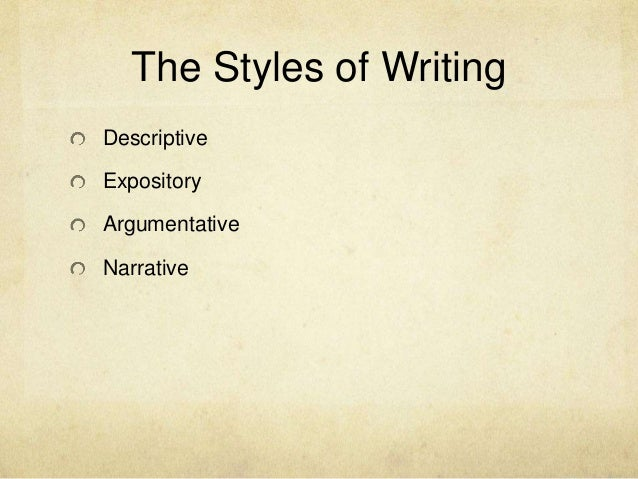 essay types unpacking sarah ewell 6 the styles of writing descriptive expository argumentative narrative