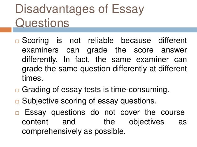 essay type test 19 disadvantages of essay