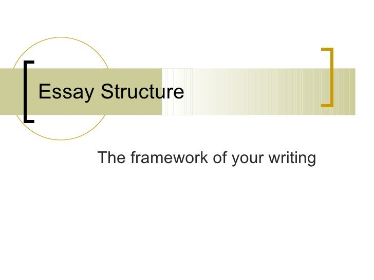 essay writing essay structure the framework of your writing