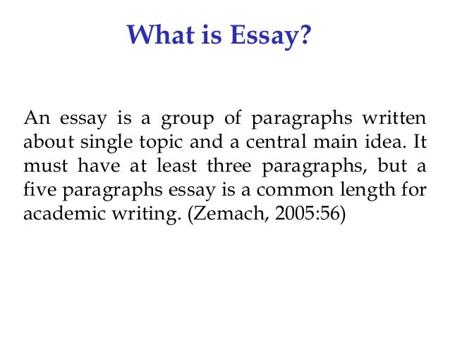 essay writing nd upload what is essay an essay is a group of paragraphs written about single topic and