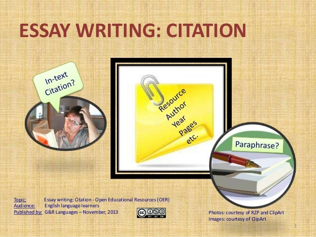 ESSAY WRITING: CITATION  Topic: Essay writing: Citation - Open Educational Resources (OER) Audience: English language lear...