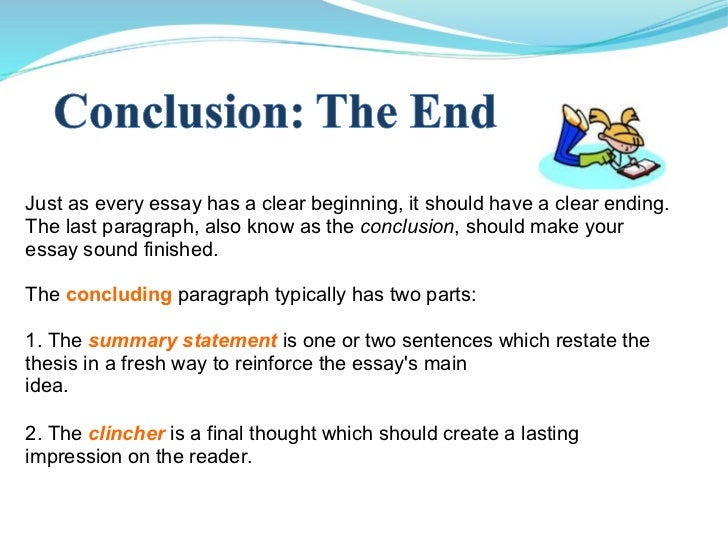 how to make a good conclusion for an essay A well-written essay should have at least three main components: an introduction , a body and a conclusion while the introduction introduces the topic and draws the reader in, the body of the essay usually consists of several paragraphs supporting the essay's main argument or hypothesis a strong.
