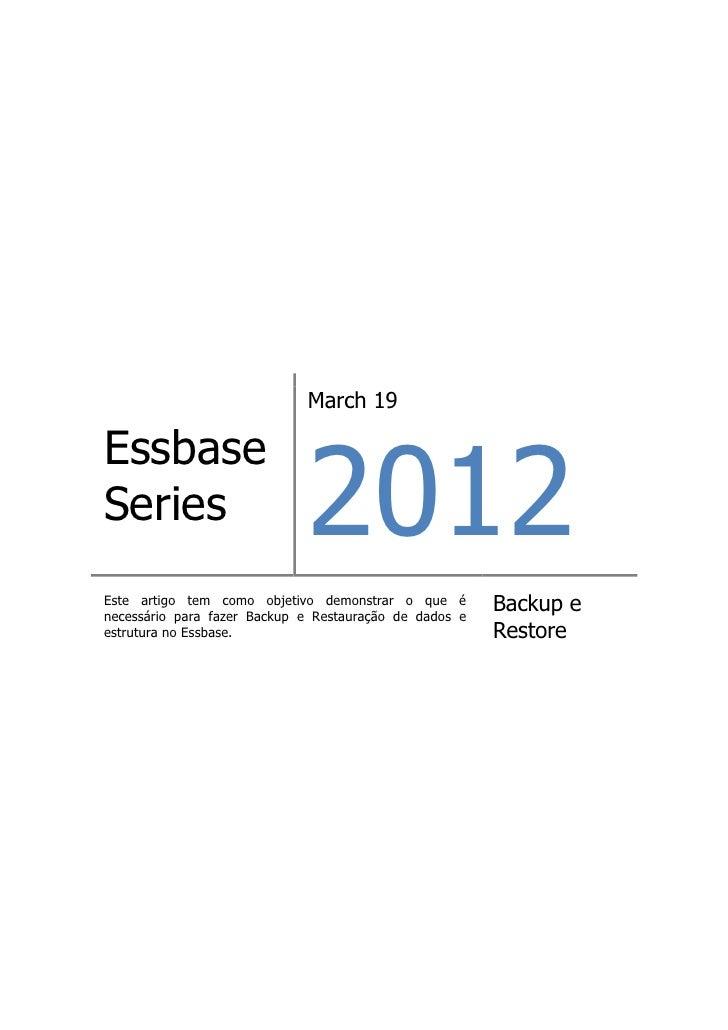 March 19                             2012EssbaseSeriesEste artigo tem como objetivo demonstrar o que énecessário para faze...