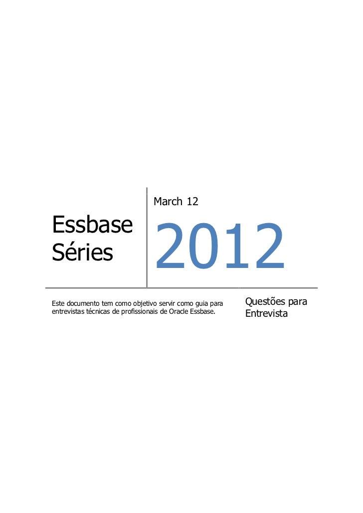 March 12                                 2012EssbaseSériesEste documento tem como objetivo servir como guia para     Quest...