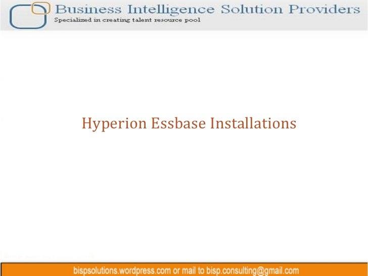 Hyperion Essbase Installations