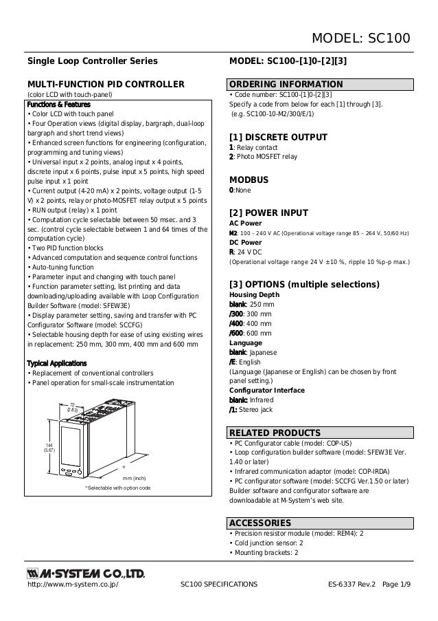 MODEL: SC100http://www.m-system.co.jp/ SC100 SPECIFICATIONS ES-6337 Rev.2 Page 1/9Single Loop Controller SeriesMULTI-FUNCT...