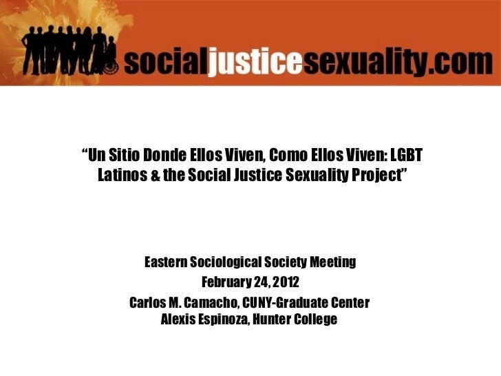Eastern  Sociological   Society  Meeting February  24, 2012 Carlos M. Camacho,  CUNY-Graduate  Center  Alexis Espinoza, Hu...