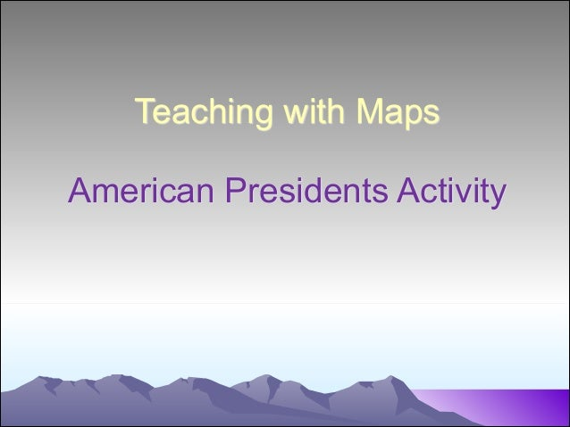 Teaching with Maps  American Presidents Activity