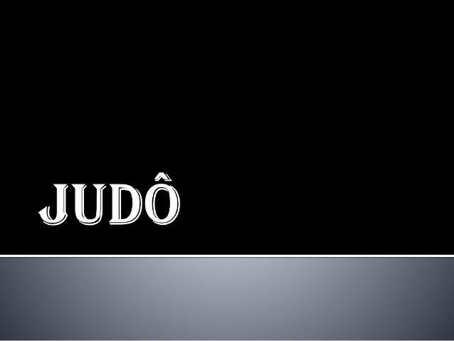 Judô é uma arte marcial criada no Japão em 1882 por Jigoro Kano. A etimologia da palavra Judô é composta por: Ju, que quer...