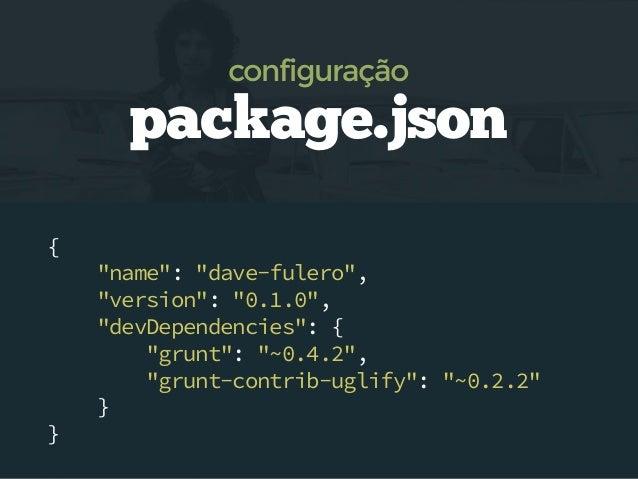 --save-dev $ npm install nome-pacote --save-dev