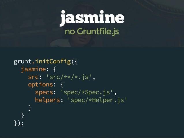 suites de testes jasmine qunit mocha  grunt-contrib-jasmine grunt-contrib-qunit grunt-simple-mocha