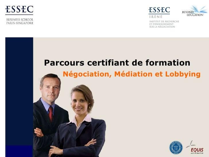 Parcours certifiant de formation  Négociation, Médiation et Lobbying