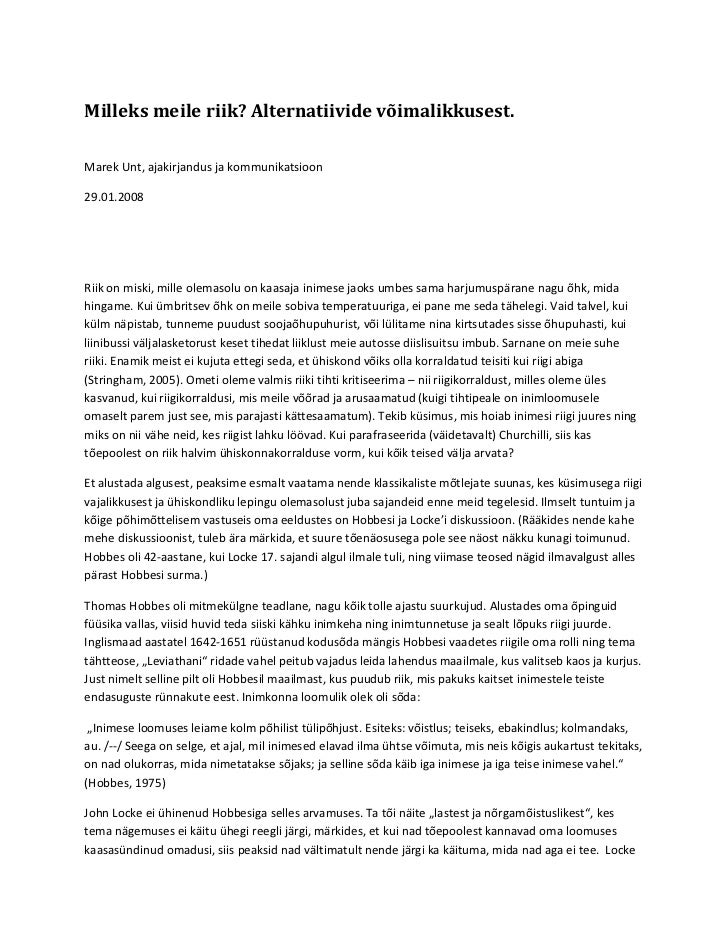 Milleks meile riik? Alternatiivide võimalikkusest.Marek Unt, ajakirjandus ja kommunikatsioon29.01.2008Riik on miski, mille...