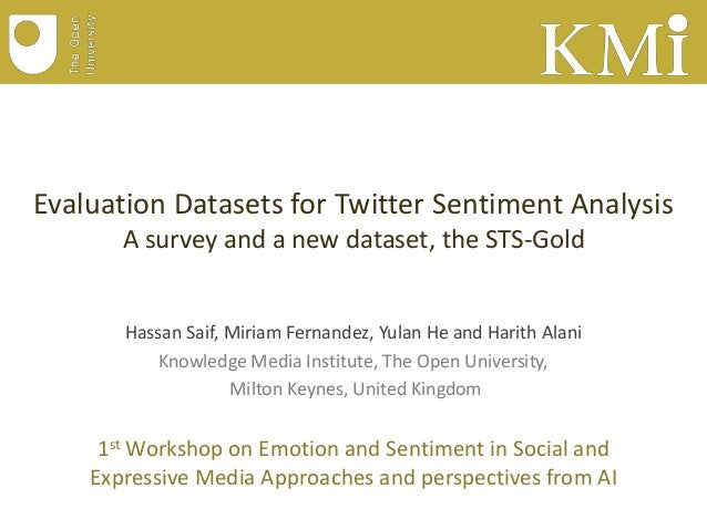Evaluation Datasets for Twitter Sentiment Analysis: A survey