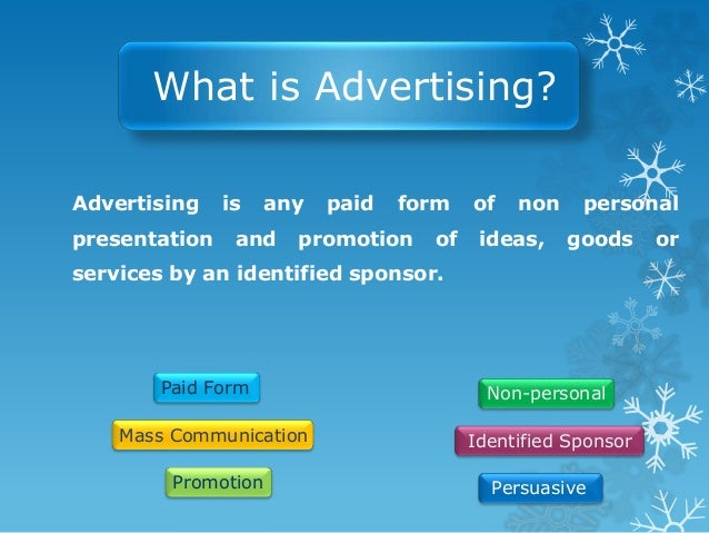 Classification of Advertising  On basis of Demand :  Primary demand  Selective demand  On Geographical basis :  Globa...
