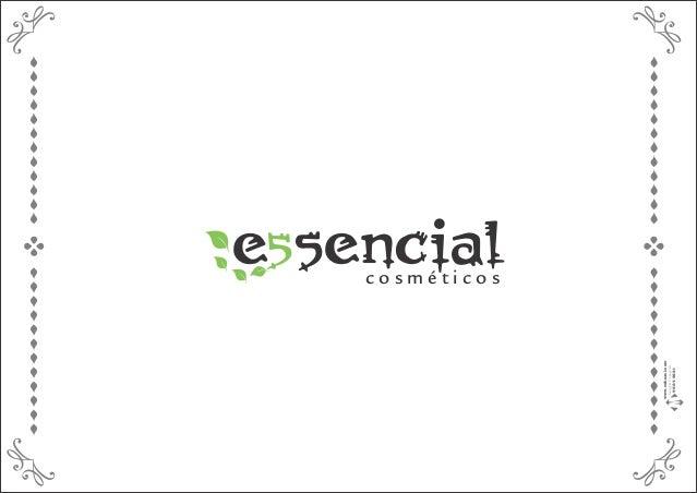 e sencial5 c o s m é t i c o s www.mihzael.com Design&Propaganda 96849661