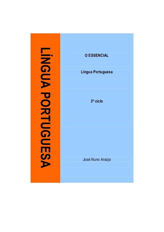 LÍNGUA PORTUGUESA                      O ESSENCIAL                    Língua Portuguesa                         3º ciclo  ...