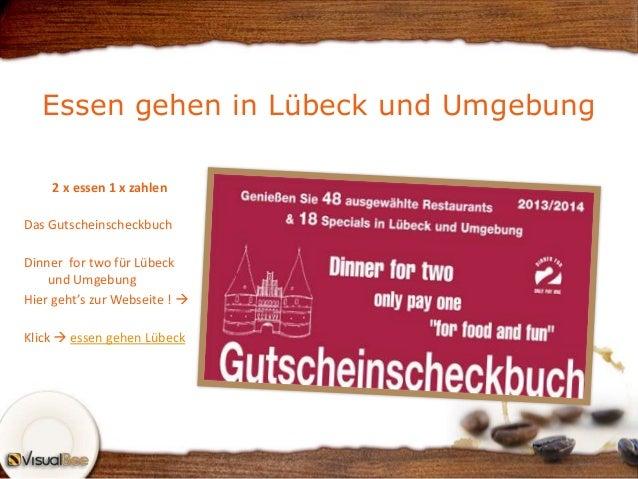 Essen gehen in Lübeck und Umgebung 2 x essen 1 x zahlen Das Gutscheinscheckbuch Dinner for two für Lübeck und Umgebung Hie...