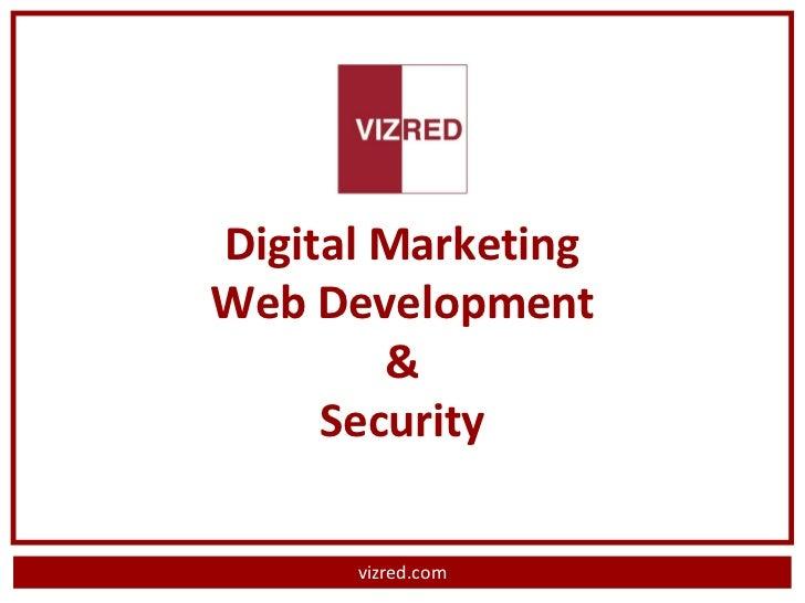 Digital MarketingWeb Development        &     Security      vizred.com