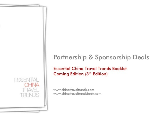 Partnership & Sponsorship DealsEssential China Travel Trends BookletComing Edition (3rd Edition)www.chinatraveltrends.comw...