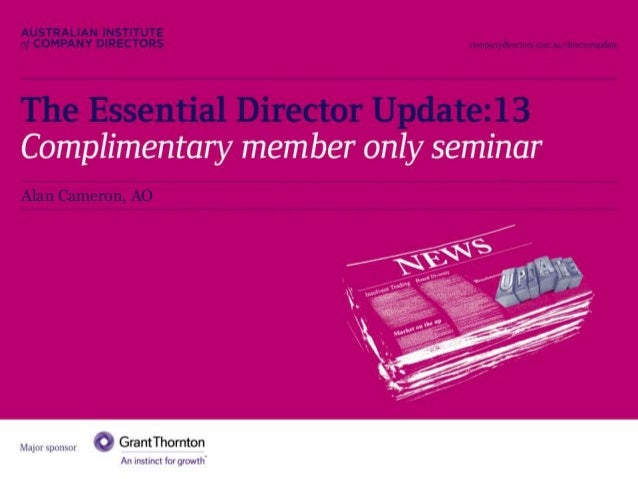 The Essential Director Update:13  Alan Cameron, AO