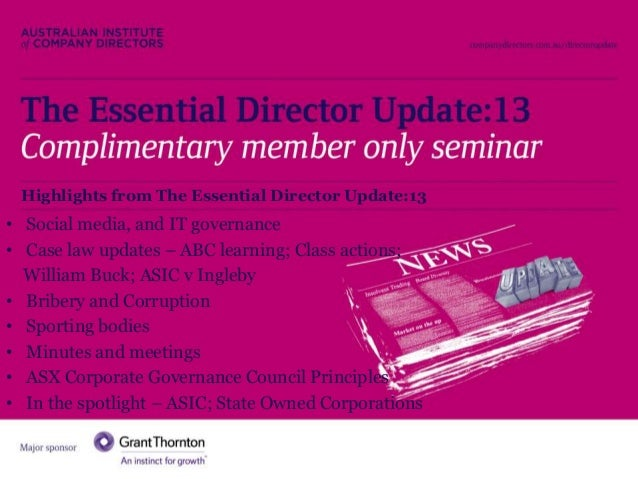 The Essential Director Update:13  Highlights from The Essential Director Update:13  • Social media, and IT governance • Ca...
