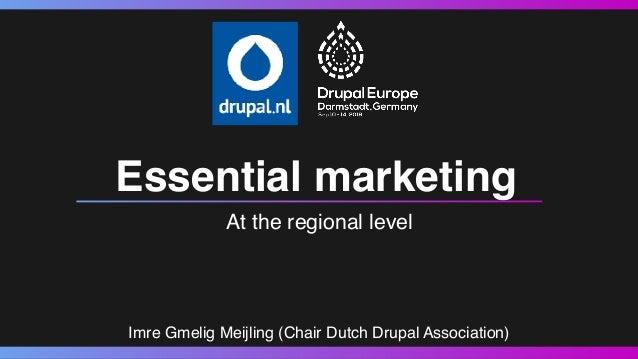 Essential drupal marketing at the regional level Slide 2
