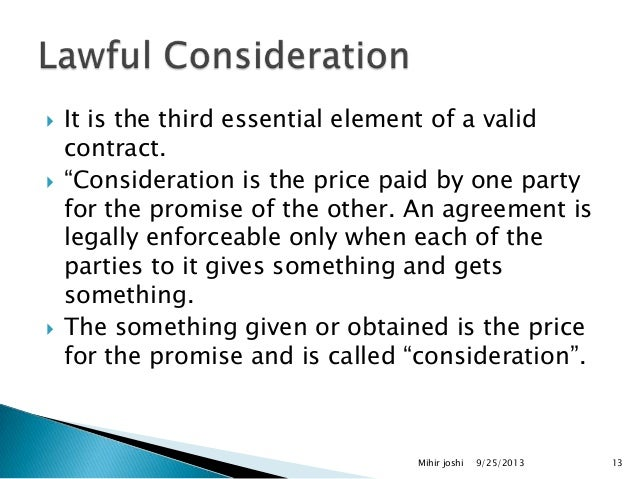 Mihir Joshi 12 13  Ef 81 Bd It Is The Third Essential Element Of A Valid Contract