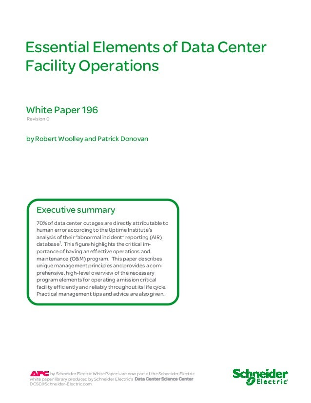 Essential Elements of Data Center  Facility Operations  White Paper 196  Revision 0  by Robert Woolley and Patrick Donovan...