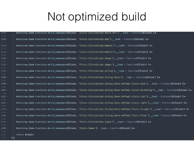 Not optimized build