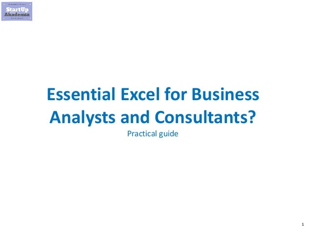1 Essential Excel for Business Analysts and Consultants? Practical guide