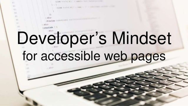 Developer's Mindset for accessible web pages