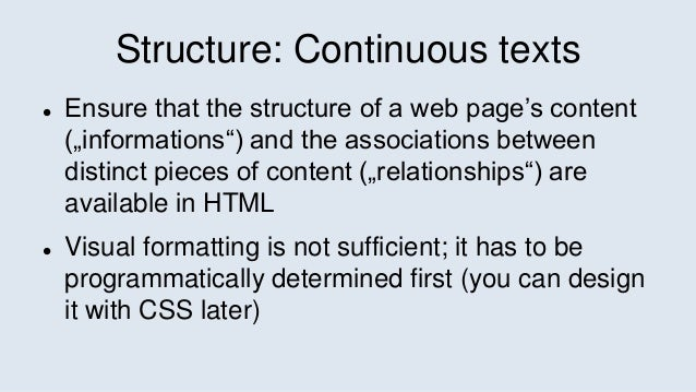 """Structure: Continuous texts  Ensure that the structure of a web page's content (""""informations"""") and the associations betw..."""