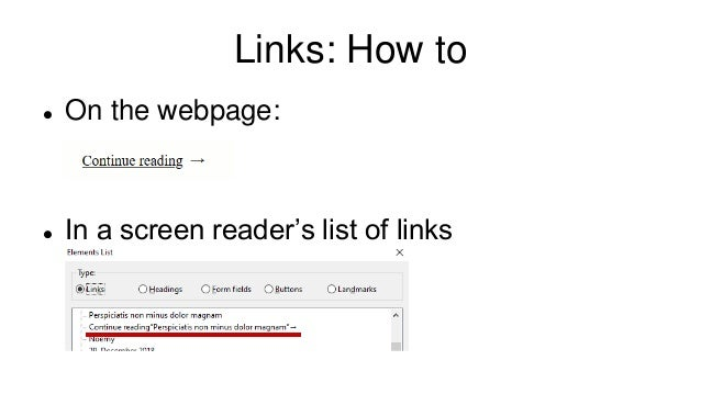 Links: How to  On the webpage:  In a screen reader's list of links