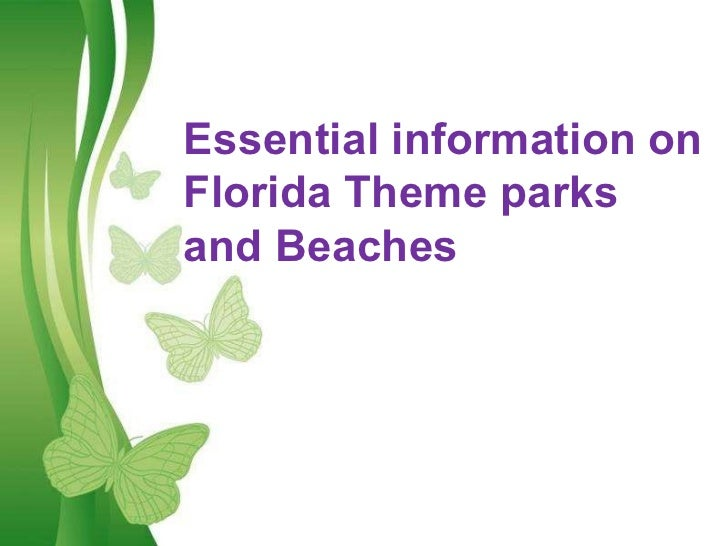 Free Powerpoint Templates Essential information on Florida Theme parks and Beaches