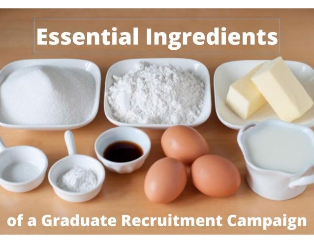 Essential ingredients of a Brilliant graduate recruitment campaign