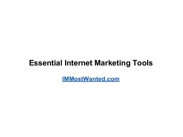 Essential Internet Marketing ToolsIMMostWanted.com
