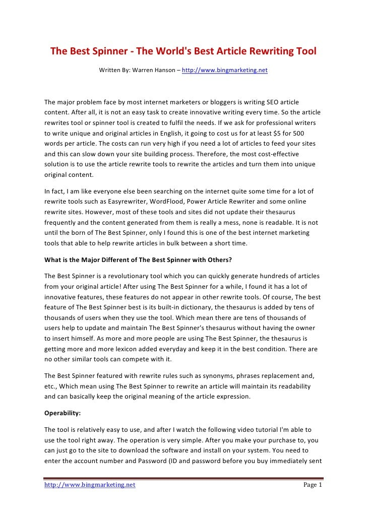 The Best Spinner - The World's Best Article Rewriting Tool                    Written By: Warren Hanson – http://www.bingm...