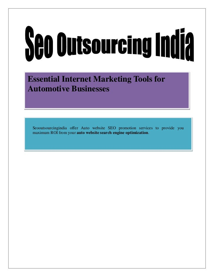Essential Internet Marketing Tools forAutomotive Businesses Seooutsourcingindia offer Auto website SEO promotion services ...