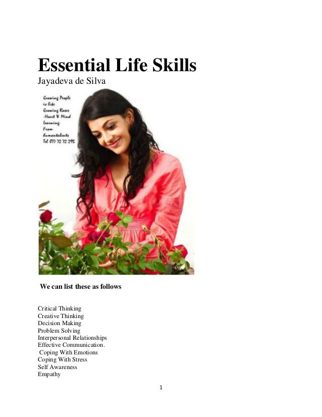 important life skills Life skills: what are they, why do they  these skills can be particularly important during  life skills programs might matter on their own,.