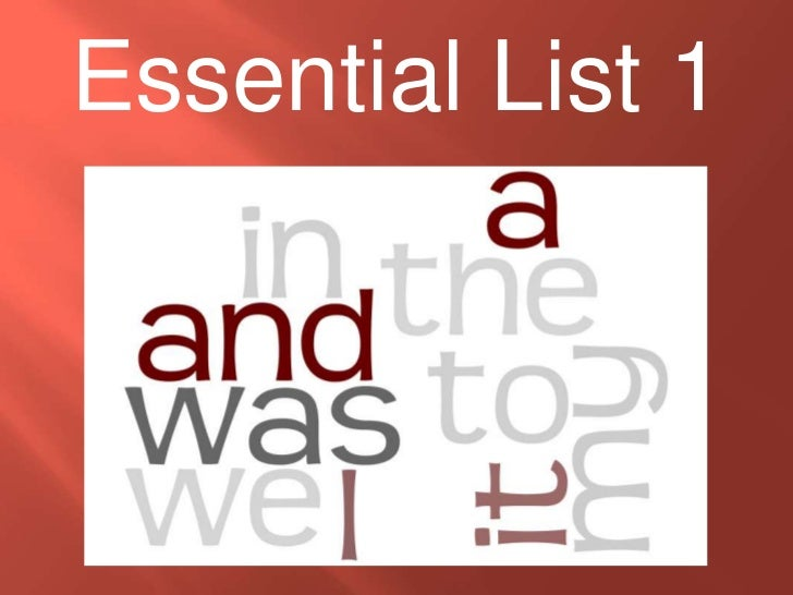 Essential List 1 <br />
