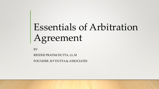 Essential Of Arbitration Agreement