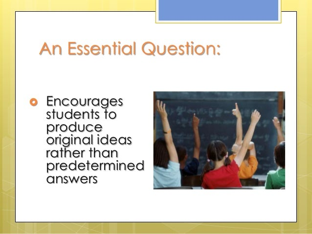 period 5 essential questions Contents introduction: big ideas, big questions 5 essential questions for the content-areas social studies community 8 government 10 the constitution 12.