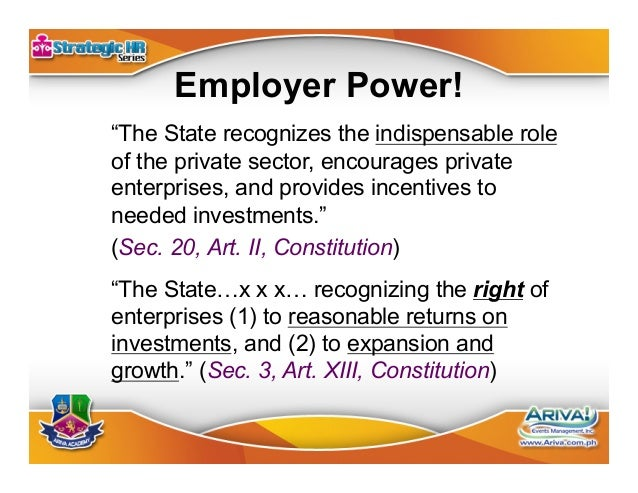 Management Prerogative 1.Right to hire; 2.Right to fire; 3.Right to fix compensation & benefits; and 4.Right to contro...