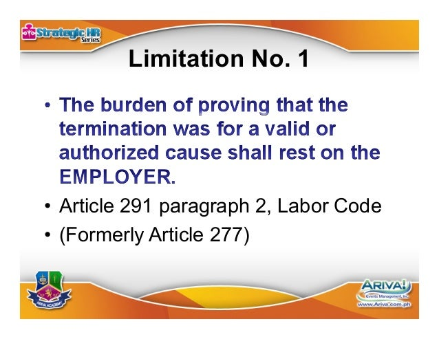 Limitation No. 2 •Article 4, Labor Code